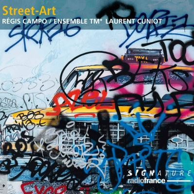 CD Street-Art (label Signature-Radio France 2019)