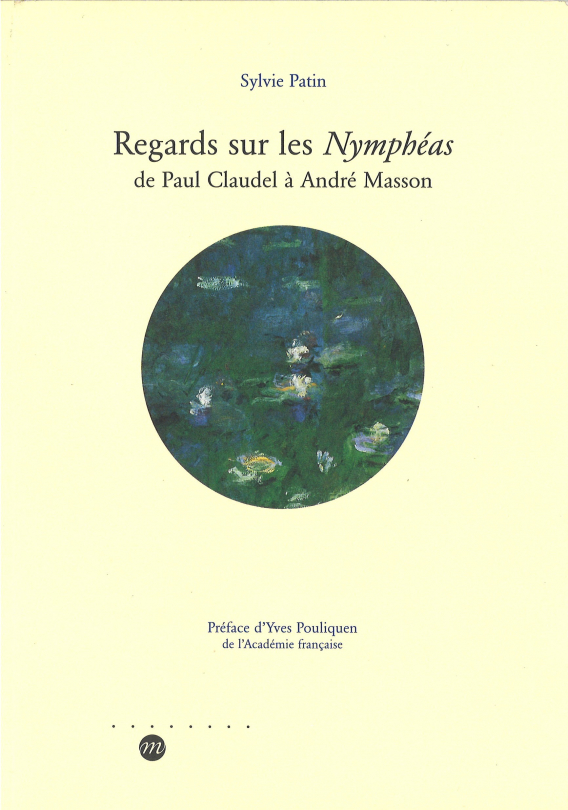 Regards sur les Nymphéas-Sylvie Patin